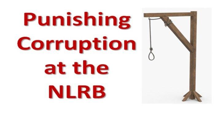 Punishing Corruption at the NLRB